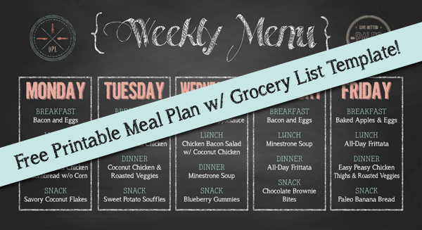 Free Weekly Meal Plan and Grocery List Printables | Our Paleo Life