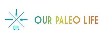 Our Paleo Life