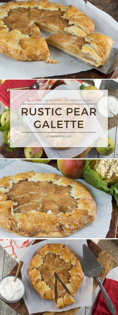 This Rustic Pear Galette (or Tart) is a delicious dessert that is simple to make and uses minimal sweeteners. It's grain-free and dairy-free. #paleo