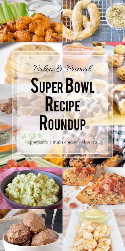 Paleo & Primal Super Bowl appetizers, main course options, and treats to give you inspiration for the big game. #paleo #primal