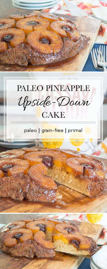 An incredibly delicious, grain-free, pineapple upside down cake recipe that'll keep the family begging for more. Try this paleo cake dessert.
