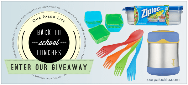 Back To School Lunch Giveaway   Our Paleo Life #paleo #kidslunch #giveaway