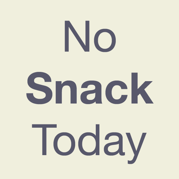 Image result for no snack
