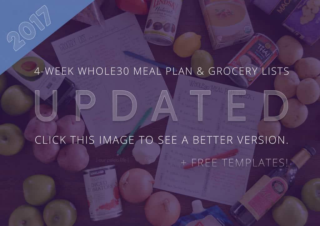 4-Week Whole30 Meal Plan & Grocery List