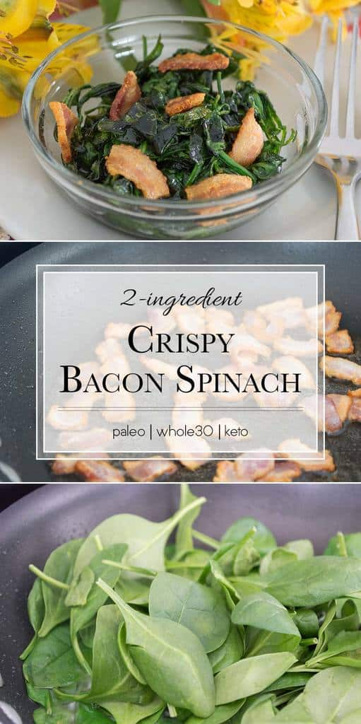 This 2-ingredient Bacon Sauteed Spinach is cooked to crispy tender perfection. #whole30
