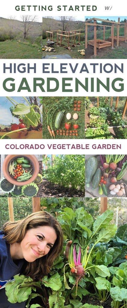 Colorado Vegetable Garden | High Elevation Gardening