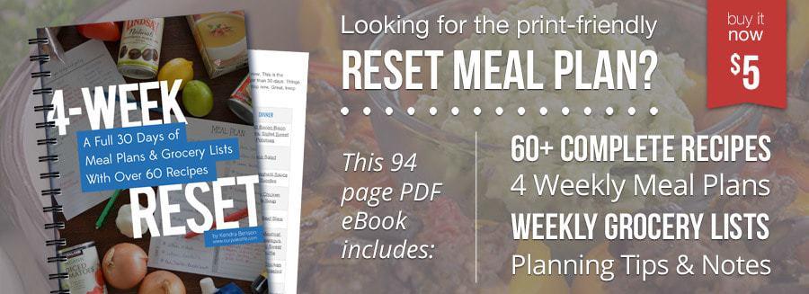 Get The 4 Week Reset Meal Plan Ebook Now