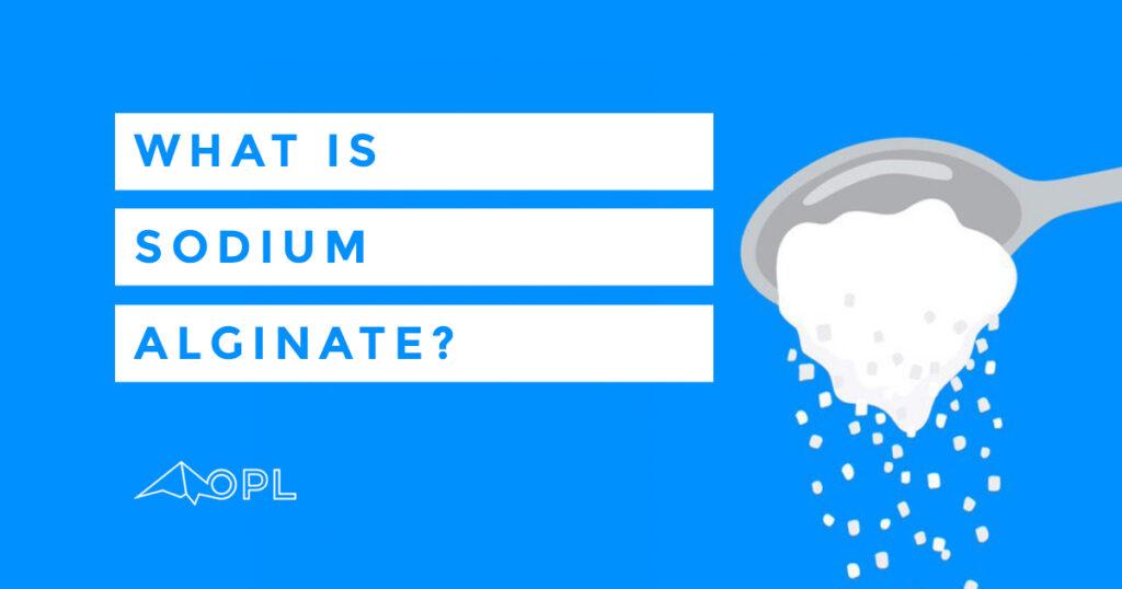 What is Sodium Alginate