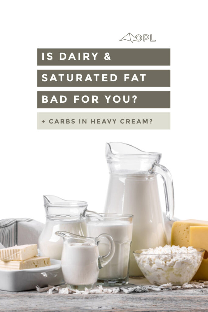 Is dairy and saturated fat bad for you