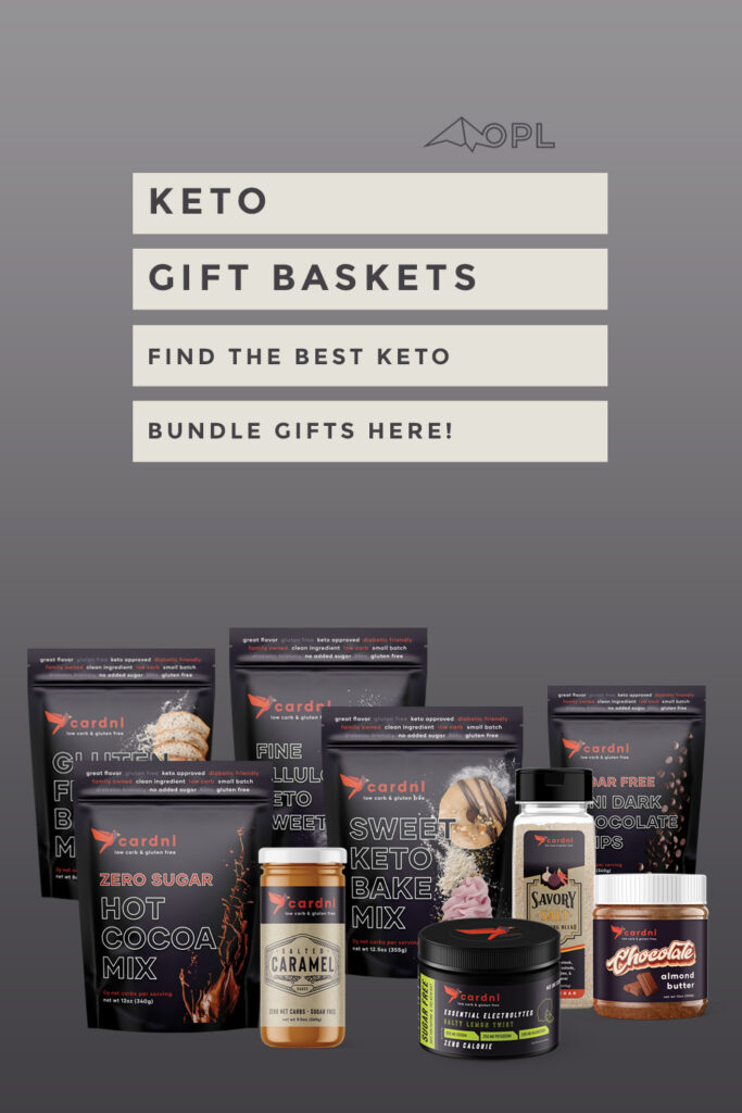 Keto Gift Basket - Find the Best Keto Bundle Gifts Here!